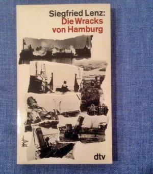 Wracks von Hamburg, Erzählung S. Lenz